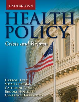 Health Policy By Harrington, Charlene (NA)